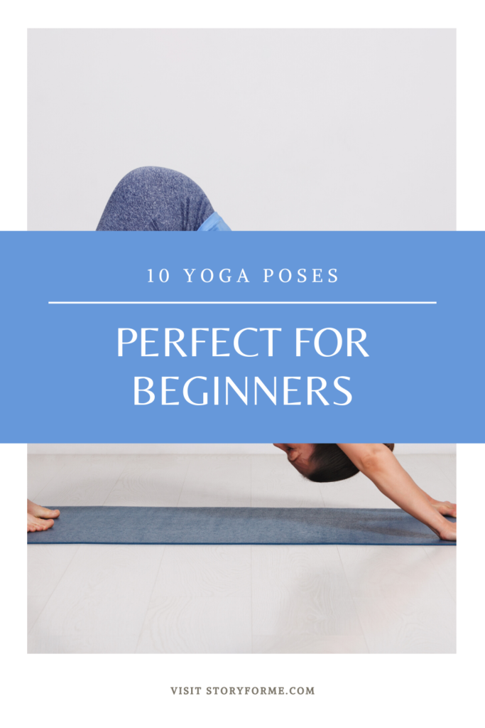 10 Yoga Poses Perfect For Beginners